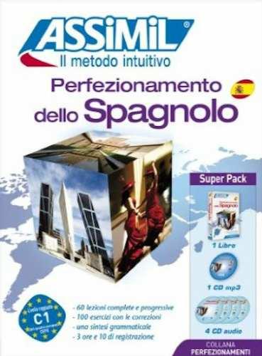 Perfezionamento dello Spagnolo, Assimil (pack con CD audio e MP3). Un Assimil spagnolo per passare da uno spagnolo B2 a C1.