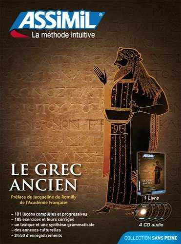 El Griego Antiguo Sin Esfuerzo, Assimil (pack con CD audio). Assimil griego antiguo, para estudiantes, profesores, apasionados de etimología y turistas