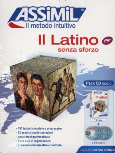 Il Latino Senza Sforzo, Assimil (pack con CD audio). Per imparare latino, o rinfrescare latino. Per lo studente liceale, il professore, l'appassionato di etimologia o il turista che vuole leggere le epigrafi