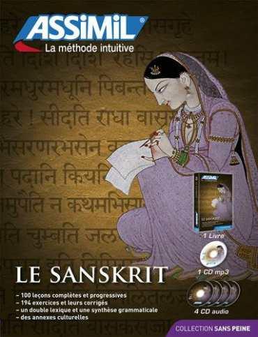 El Sánscrito Sin Esfuerzo, Assimil (pack con CD audio y MP3). Assimil sánscrito, el padre de todo idioma indoeuropeo. Opiniones muy positivas.