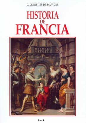 Historia de Francia, de Guillaume de Bertier de Sauvigny, Rialp.