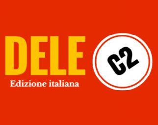 Spagnolo: La Guida Pratica All'Esame DELE C2 (Italian Edition)