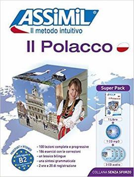 Il Polacco Senza Sforzo di Assimil: ideale per iniziare ad imparare polacco.
