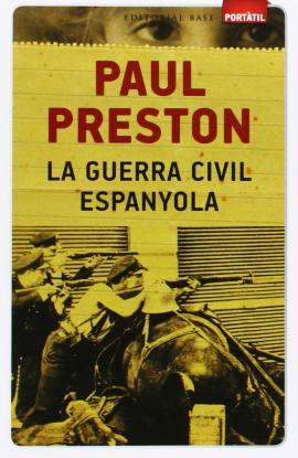 La Guerra Civil Espanyola, di Paul Preston, Editorial Base. Buon libro per imparare lessico valenciano storico ed apprendere storia della Spagna.