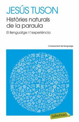 Històries Naturals De La Paraula, di Jesús Tuson Valls, casa editrice La Butxaca. Libro buono per lessico valenciano relativo alle scienze del linguaggio
