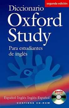 Aprender inglés de cero: Diccionario Oxford Study para estudiantes de inglés