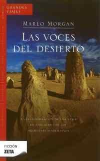 Las Voces del Desierto, de Marlo Morgan. Mas que de idioma noongar, va de aborígenes