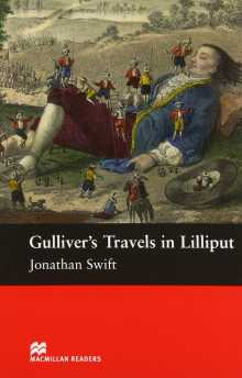Learn English from scratch: Gulliver's Travels In Lilliput, Jonathan Swift, MacMillan Readers