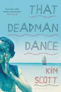 That Deadman Dance Kim Scott
