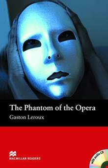 Aprender inglés de cero: The Phantom Of The Opera, Gaston Leroux, MacMillan Readers