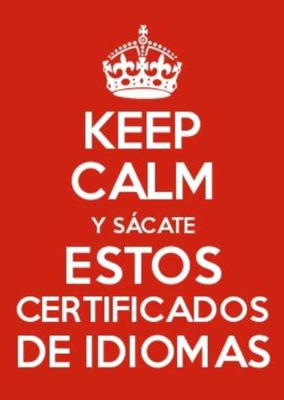 Certificados de idiomas: keep calm