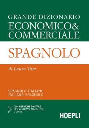 Dizionario Economico Commerciale Italiano Spagnolo