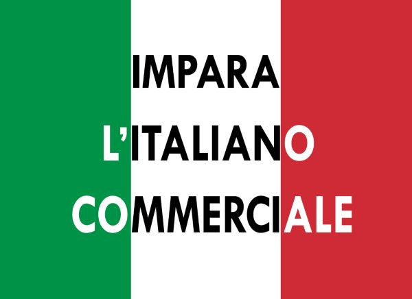 Business Italian: a Language for Work and Trade